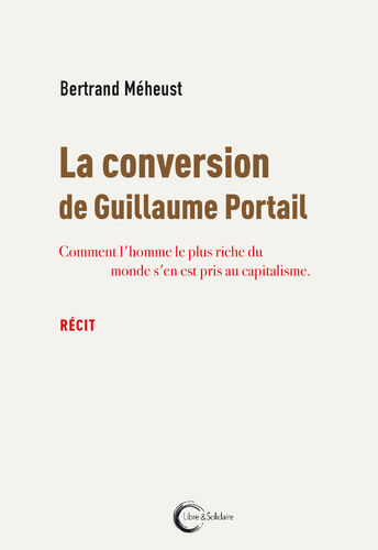 La conversion de Guillaume Portail