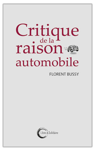 Critique de la raison automobile